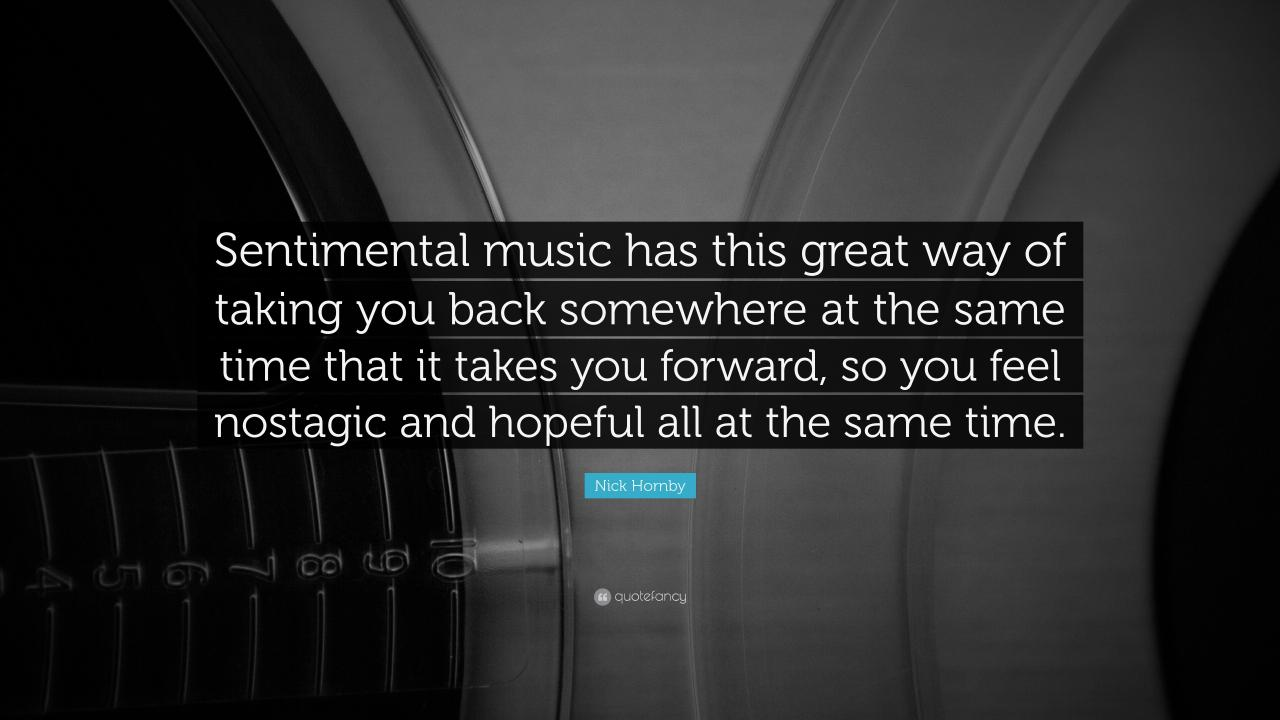"""3840x2160 Music Quotes: """"Sentimental music has this great way of taking you back  somewhere at"""
